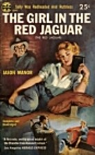 The Girl in the Red Jaguar by Oakley Hall