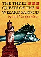 The Three Quests of the Wizard Sarnod by…