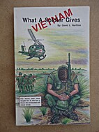 Vietnam: What a Soldier Gives by David L.…