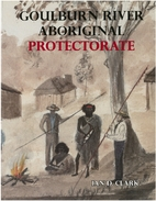 Goulburn River Aboriginal Protectorate : a…