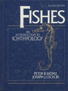 Fishes: An Introduction to Ichthyology by…
