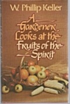 A Gardener Looks at the Fruits of the Spirit…