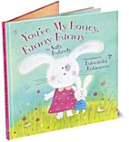 You're My Honey, Funny Bunny by Sally…