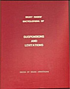 Encyclopedia of Suspensions and Levitations…