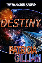 Destiny by Patricia Gilliam