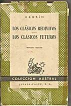 Los Clasicos Redivivos, Los Clasicos…