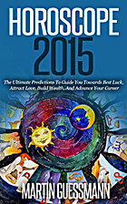 Horoscope 2015: The Ultimate Predictions To…