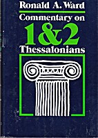 Commentary on 1 & 2 Thessalonians by Ronald…