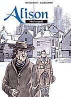Alison 2 - Het losgeld by Doreen Gaublomme