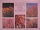 Plants For The Desert Southwest (Xeriscape…
