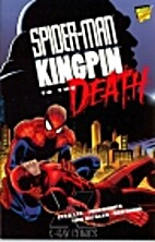 Spider-Man Kingpin: To the Death by Stan Lee