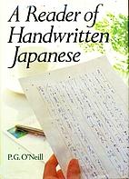 A Reader of Handwritten Japanese by P. G.…