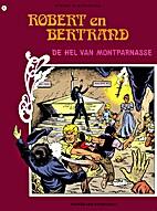 De hel van Montparnasse by Ron Van Riet