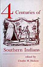 Four centuries of southern Indians by…