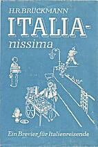 Italianissima. Ein Brevier für…