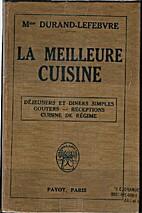 Meilleure Cuisine, La by Mme.…