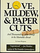 Love, Mildew, and Papercuts by Susan…