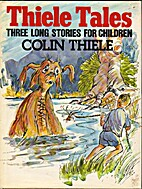 Thiele Tales: Three Long Stories for…