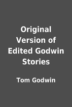 Original Version of Edited Godwin Stories by…