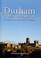 Durham: World Heritage Site by Seif El…