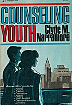 Counseling Youth by Clyde M. Narramore