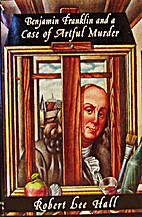 Benjamin Franklin and a Case of Artful…