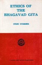 Ethics of the Bhagavad Gita by Swami…