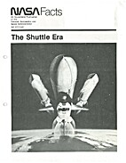 The shuttle Era. by NASA Facts