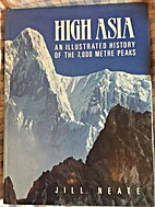 High Asia: An Illustrated History of the…
