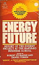 Energy Future by Robert B. Stobaugh