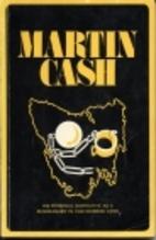Martin Cash : the bushranger of Van…