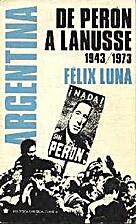 De Perón a Lanusse : 1943/1973 by Félix…