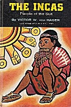 THE INCAS - People of the Sun by Victor W.…