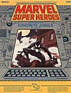 Concrete Jungle (Marvel Super Heroes…