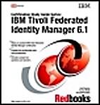 IBM Tivoli Federated Identity Manager 6.1…