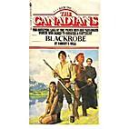 Blackrobe (The Canadians Book 1) by Robert…