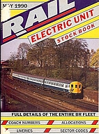 RAIL ELECTRIC UNIT STOCK BOOK - MAY 1990 by…