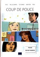 Coup De Pouce by Rudi Miel