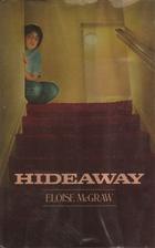 Hideaway by Eloise Jarvis McGraw