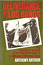 Deliverance at Los Banos: The Dramatic True…