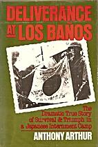 Deliverance at Los Banos: The Dramatic True…
