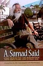 A Samad Said by Dharmawijaya (penyelenggara)