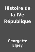 Histoire de la IVe République by…