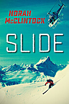 Slide (The Seven Prequels) by Norah…