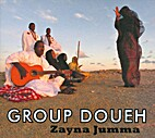 Group Doueh - Zayna Jumma by groupdoueh