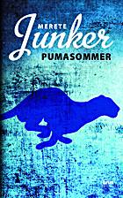Pumasommer : kriminalroman by Merete Junker