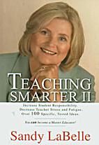 Teaching Smarter II by Sandy LaBelle