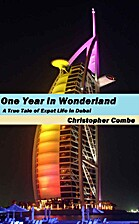 One Year In Wonderland: A True Tale of Expat…