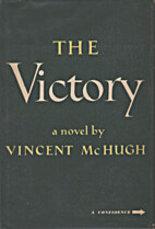 The Victory by Vincent McHugh