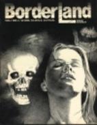 Borderland - Volume 1 #4, 1986 by R. S.…